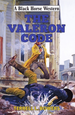 The Valeron Code - Bowers, Terrell L