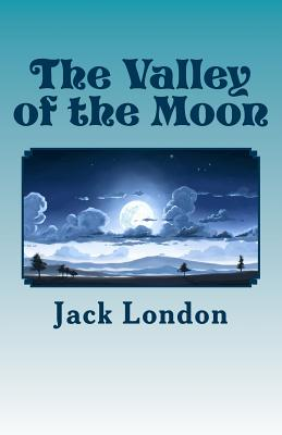 The Valley of the Moon - London, Jack