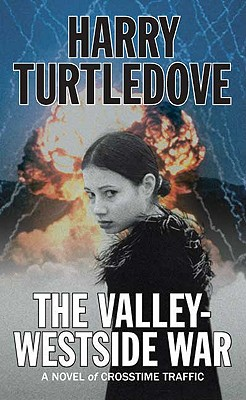 The Valley-Westside War - Turtledove, Harry