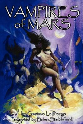 The Vampires of Mars - Le Rouge, Gustave