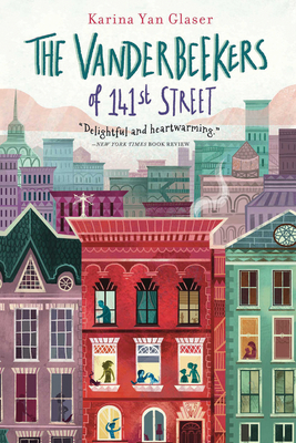 The Vanderbeekers of 141st Street - Glaser, Karina Yan