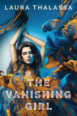 The Vanishing Girl - Thalassa, Laura