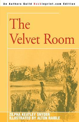 The Velvet Room - Snyder, Zilpha Keatley