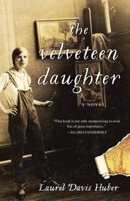 The Velveteen Daughter - Davis Huber, Laurel