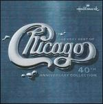 The Very Best of Chicago [40th Anniversary]