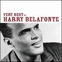 The Very Best of Harry Belafonte - Harry Belafonte