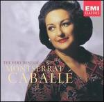 The Very Best of Montserrat Caball�