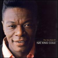 The Very Best of Nat King Cole [Capitol] - Nat King Cole