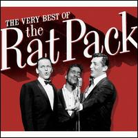 The Very Best of the Rat Pack [Rhino 2010] - The Rat Pack