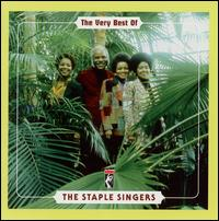 The Very Best of the Staple Singers [Stax] - The Staple Singers