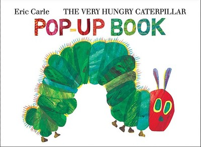 The Very Hungry Caterpillar Pop-Up Book -