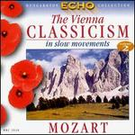 The Vienna Classicism in slow movements, Vol. 2: Mozart