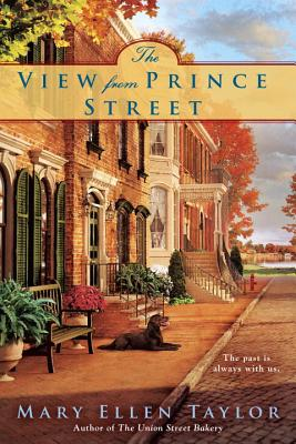 The View from Prince Street - Taylor, Mary Ellen