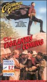 The Vigilantes Are Coming [Serial] - Mack Wright; Ray Taylor