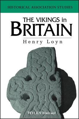 The Vikings in Britain - Loyn, Henry