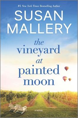 The Vineyard at Painted Moon - Mallery, Susan