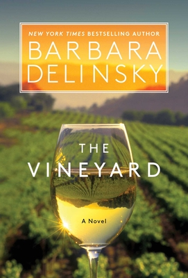 The Vineyard - Delinsky, Barbara