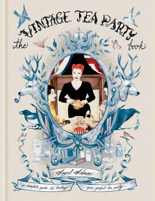 The Vintage Tea Party Book - Adoree, Angel