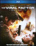 The Viral Factor [Blu-ray] - Dante Lam