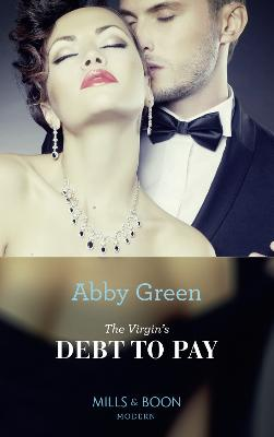 The Virgin's Debt To Pay - Green, Abby