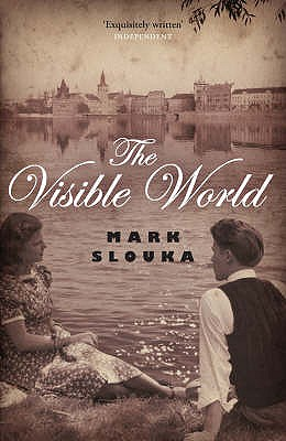 The Visible World - Slouka, Mark