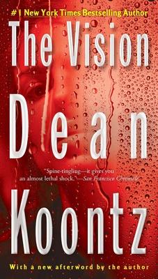 The Vision - Koontz, Dean R