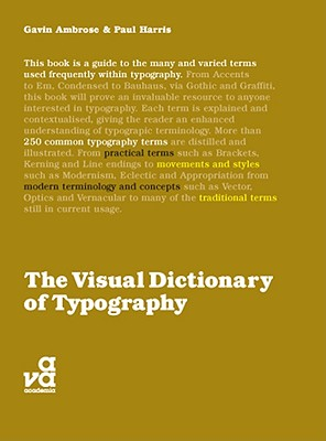 The Visual Dictionary of Typography - Ambrose, Gavin