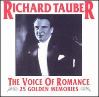The Voice Of Romance 25 Golden Memories - Richard Tauber