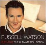 The Voice [The Ultimate Collection] - Russell Watson