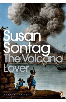 The Volcano Lover: A Romance - Sontag, Susan