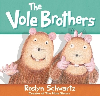 The Vole Brothers -