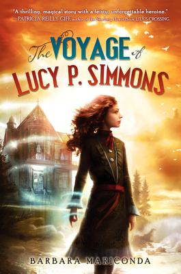 The Voyage of Lucy P. Simmons - Mariconda, Barbara