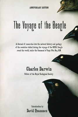 The Voyage of the Beagle - Darwin, Charles, Professor, and Quammen, David, Professor (Introduction by)