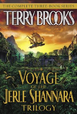 The Voyage of the Jerle Shannara Trilogy - Brooks, Terry