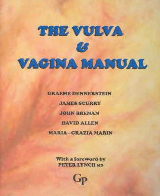 The Vulva and Vaginal Manual - Dennerstein Graeme