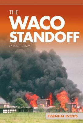 The Waco Standoff - Gillam, Scott