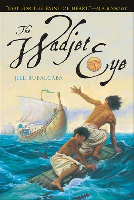 The Wadjet Eye - Rubalcaba, Jill