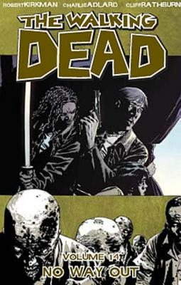 The Walking Dead: No Way Out volume 14 - Adlard, Charlie (Artist), and Kirkman, Robert