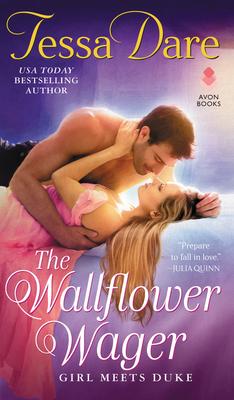 The Wallflower Wager: Girl Meets Duke - Dare, Tessa