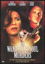 The Wandering Soul Murders - Brad Turner