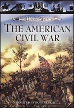 The War File: The History of Warfare - The American Civil War