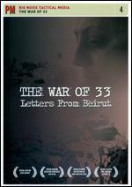 The War of 33: Letters from Beruit
