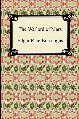 The Warlord of Mars - Burroughs, Edgar Rice