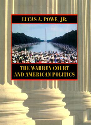 The Warren Court and American Politics -