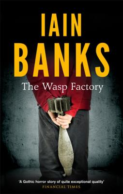 The Wasp Factory - Banks, Iain