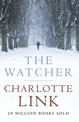 The Watcher - Link, Charlotte, and Tobler, Stefan (Translated by)
