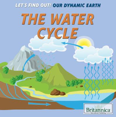 The Water Cycle - Heitkamp, Kristina Lyn