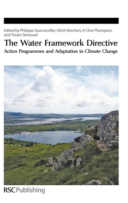 The Water Framework Directive: Action Programmes and Adaptation to Climate Change - Quevauviller, Philippe P. (Editor), and Borchers, Ulrich (Editor), and Thompson, K. Clive (Editor)