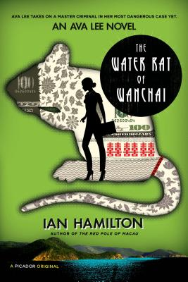 The Water Rat of Wanchai - Hamilton, Ian, Sir