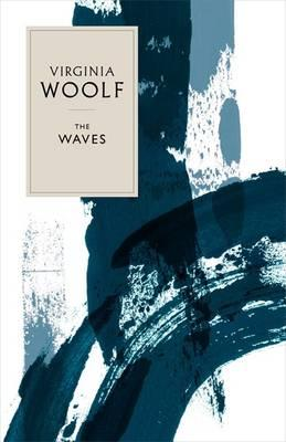 The Waves - Woolf, Virginia, and Flint, Kate (Introduction by)